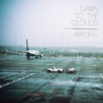 Dawn the Clouds - Airport EP