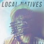 Ascolta Breakers, il nuovo brano dei Local Natives