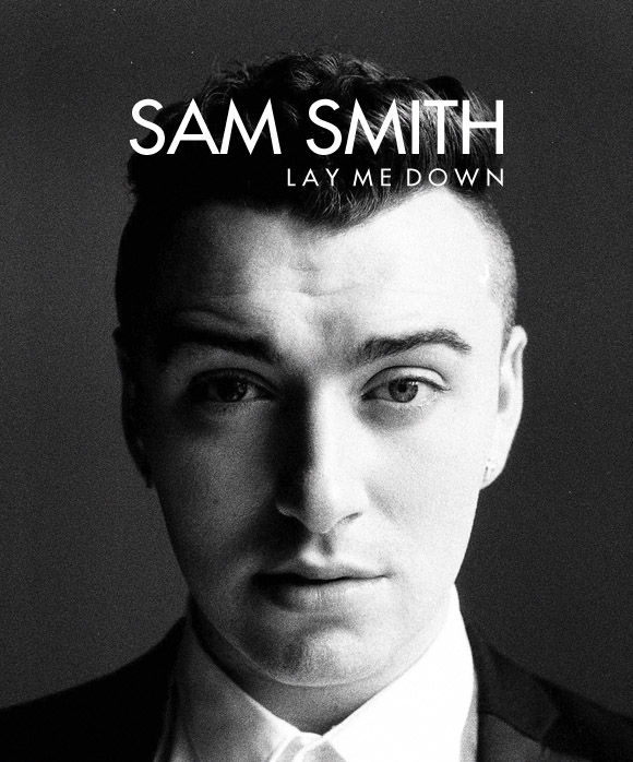 Sam Smith - Lay Me Dow...