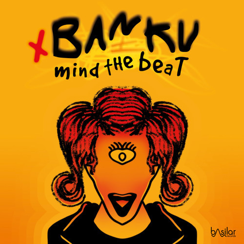 BanKu - Mind the Beat