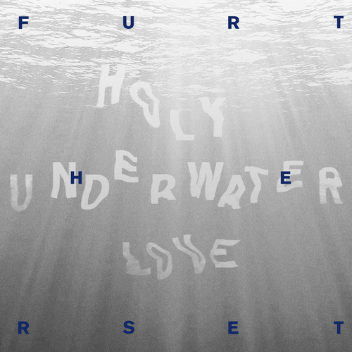 Furtherset - Holy Underwater Love