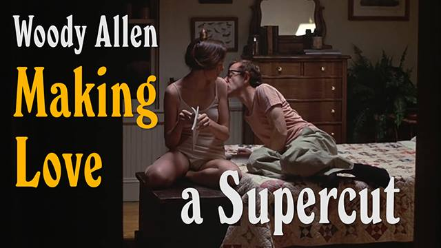 woody allen making love