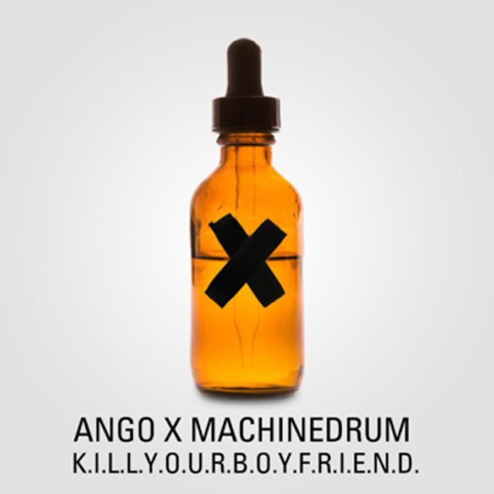 ango-machinedrum-KILLYOURBOYFRIEND-mp3