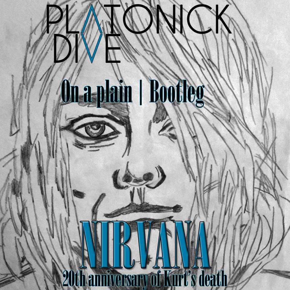 cover nirvana - platonick dive bootleg