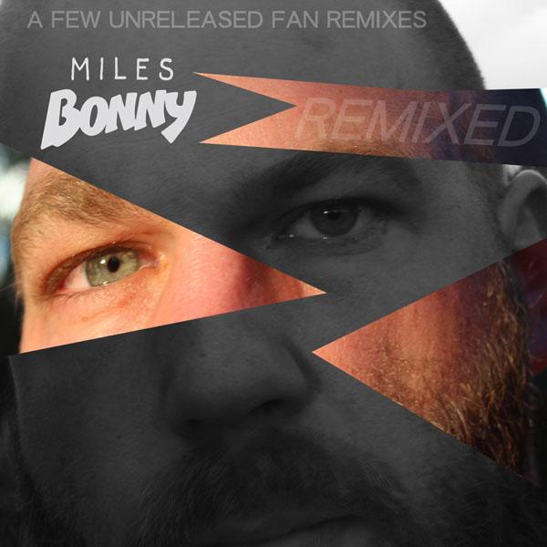 miles-bonny-remixes
