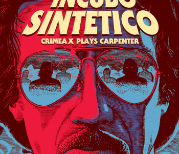 CRIMEA X plays CARPENTER – Incubo sintetico / La Copertina