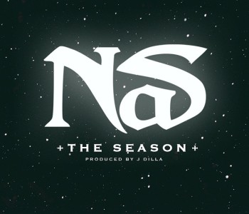 Nas – The Season (J Dilla prod)