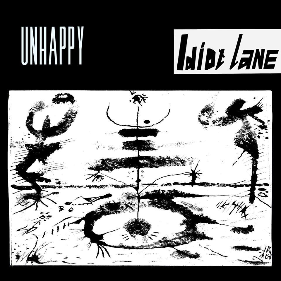 Unhappy - Idiot Lane