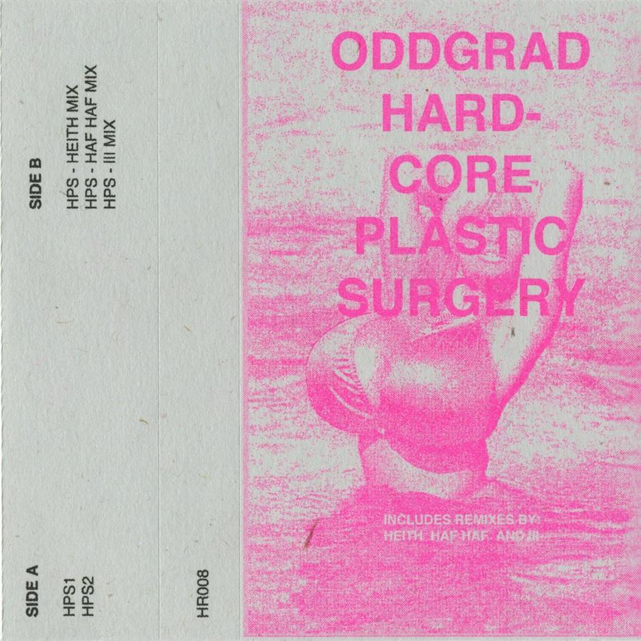 Oddgrad - Hardcore Plastic Surgery