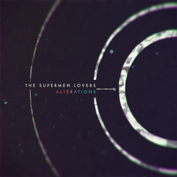 The Supermen Lovers – Alterations