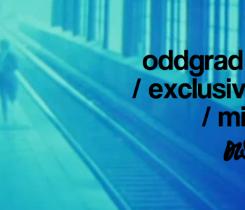 Oddgrad / Exclusive Mixtape