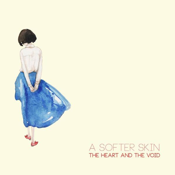 the heart and the void a softer skin