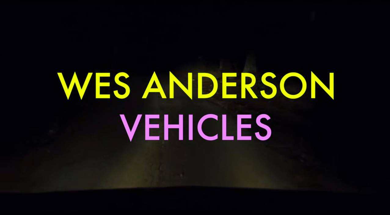 wes anderson vehicles