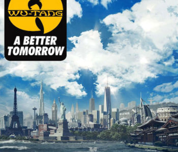 Wu-Tang Clan – A Better Tomorrow / Full Stream