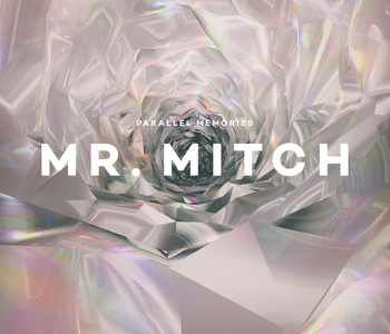 Mr. Mitch – Parallel Memories / Review