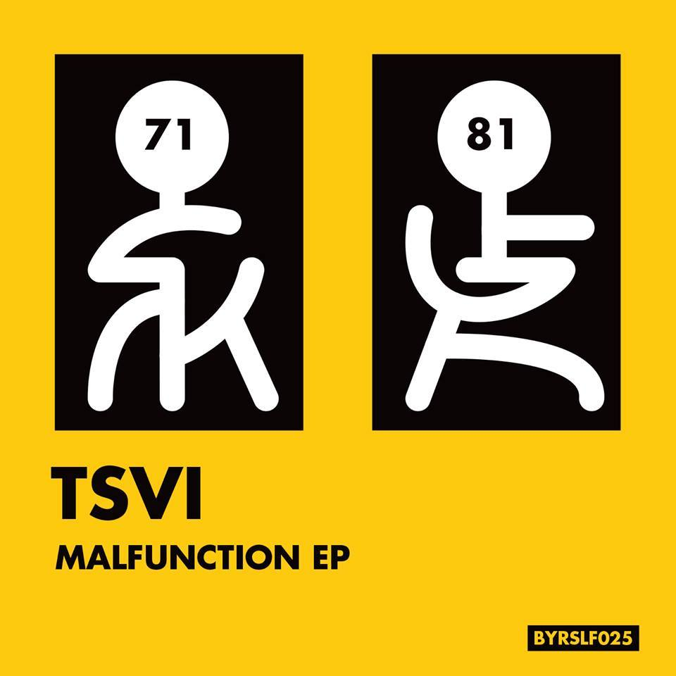 Tsvi - Malfunction EP