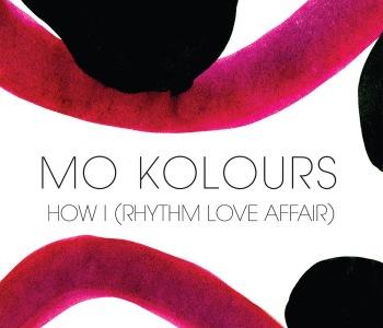 Mo Kolours – How I