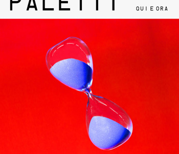 Paletti – Qui e ora / review
