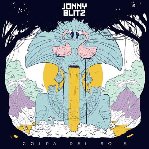 Jonny Blitz - Colpa del sole / Premiere