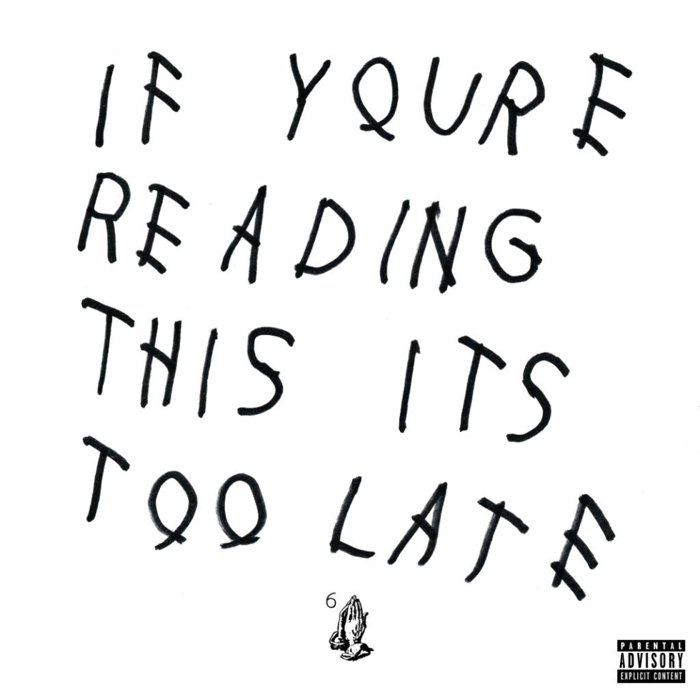 Drake - If You're Reading This, It's Too Late