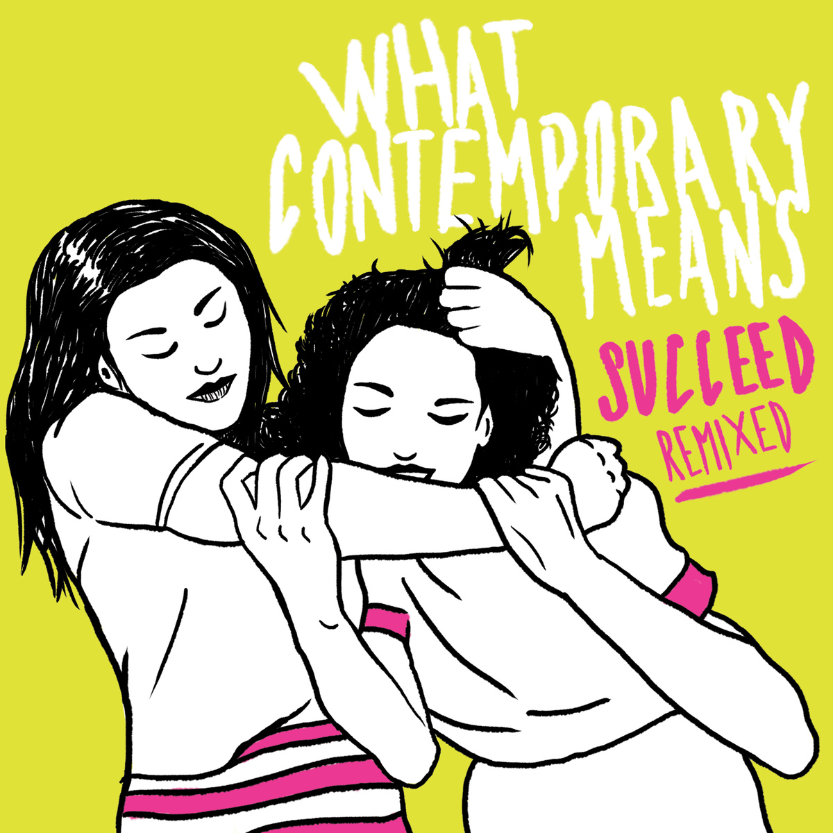What Contemporary Means - Succeed Remixed