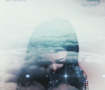 Sun Glitters (feat. Sarah P.) – Galaxy EP / REVIEW