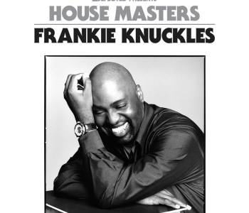 Defected Records celebra Frankie Knuckles
