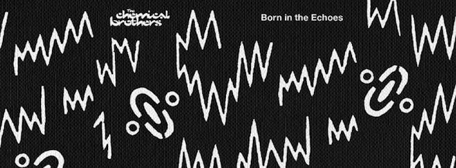 chemical brothers born in echoes