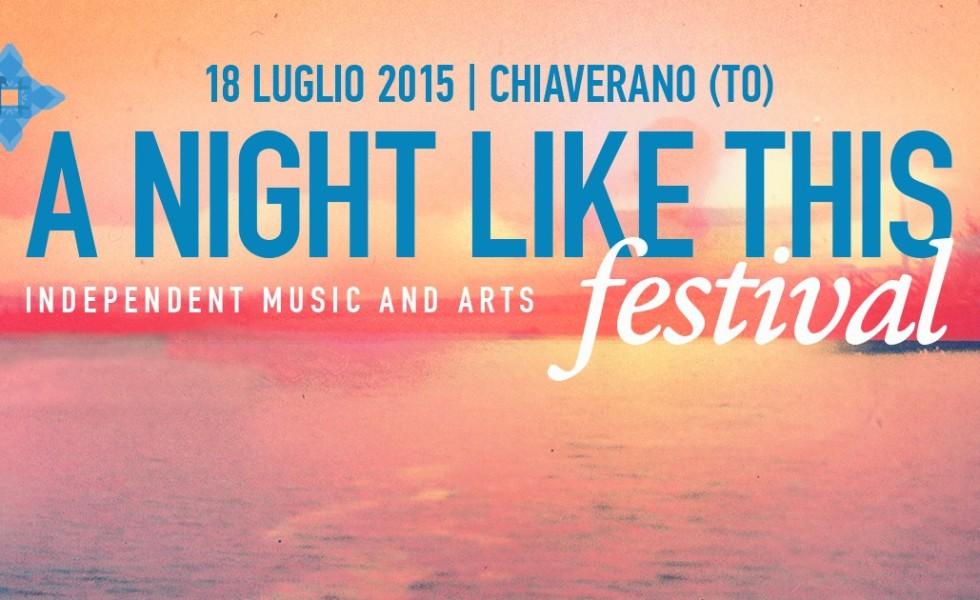 A NIGHT LIKE THIS festival, una guida all'evento