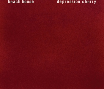 Depression Cherry è il nuovo disco dei Beach House