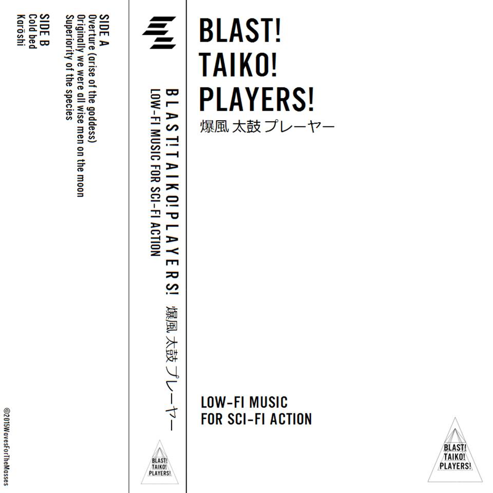 Blast! Taiko! Players! - LowFi Music for Sci-fi Action / Premiere