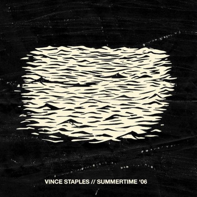 Vince Staples - Summertime '06
