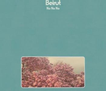 """Beirut annuncia il nuovo album """"No, No, No"""""""