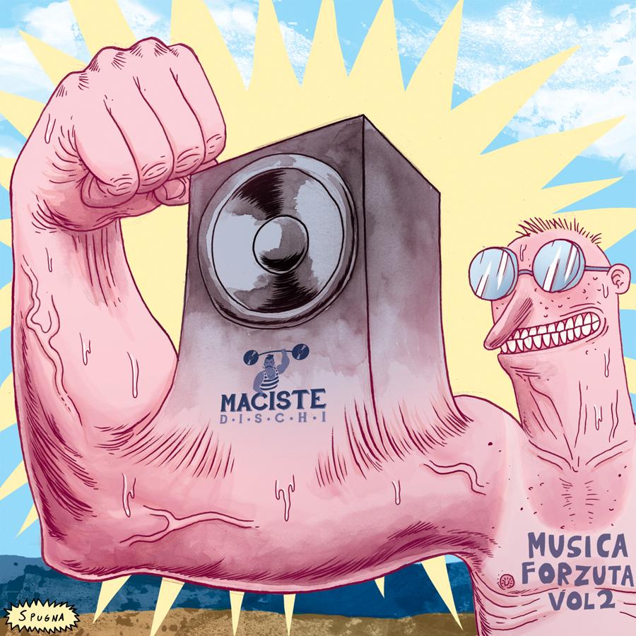 Maciste Dischi - Musica Forzuta vol.2