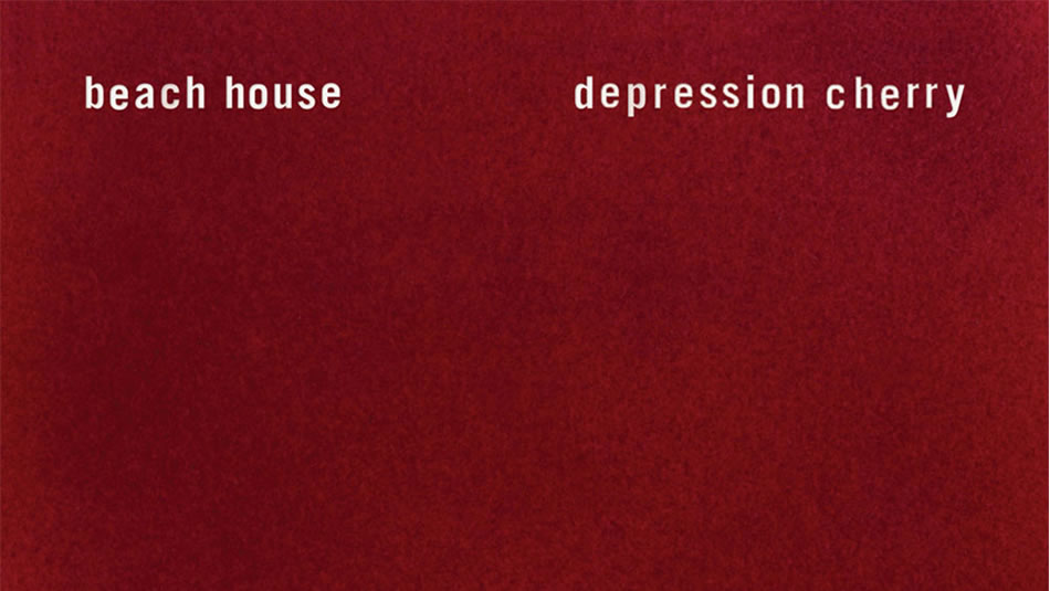 Beach House – Depression Cherry / Review