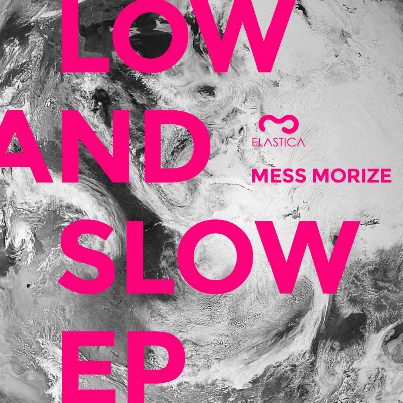 Mess Morize - Low And Slow EP