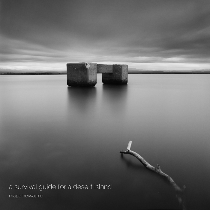 Mapo Heiwajima / A Survival Guide For A Desert Island