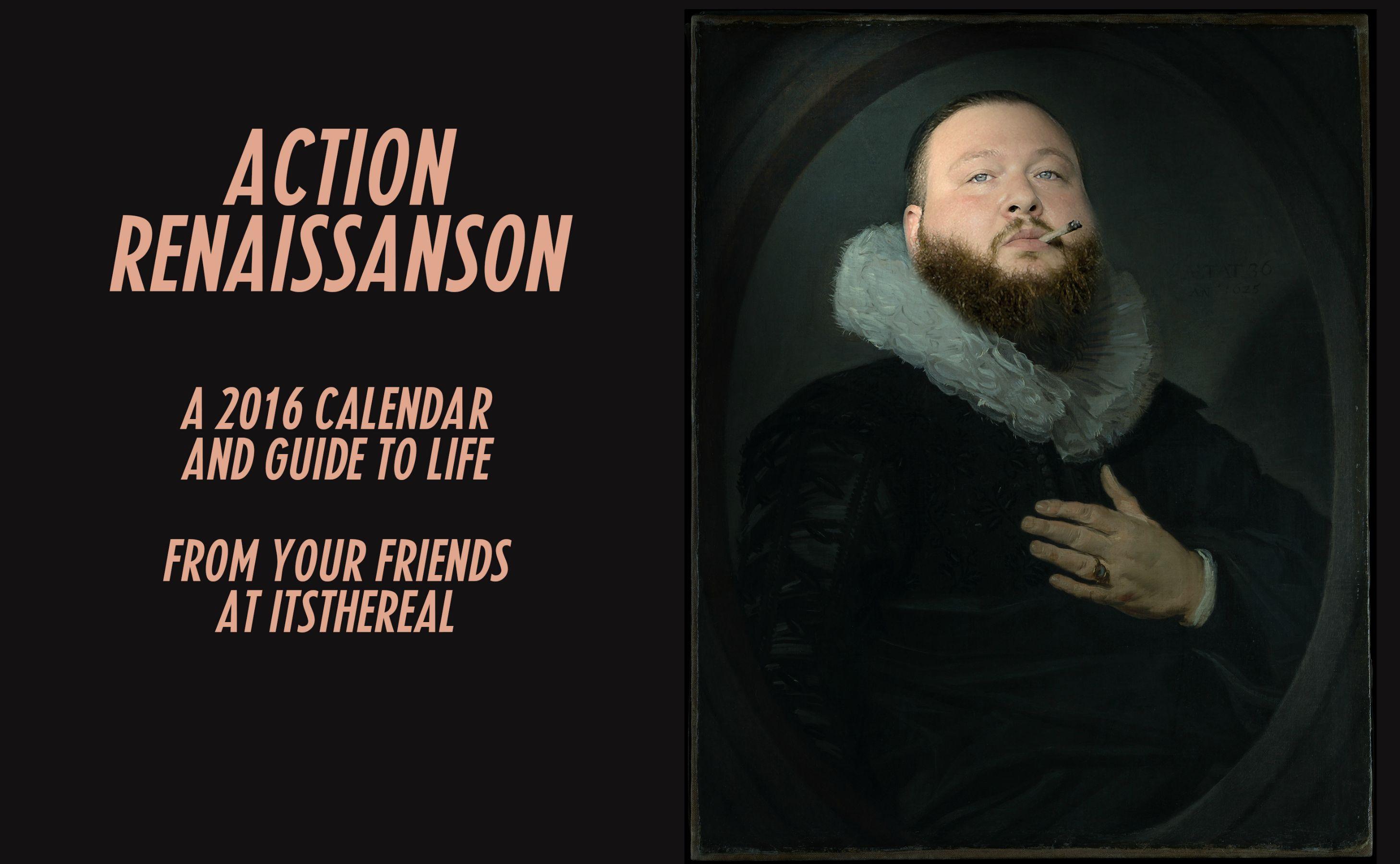 Action Bronson Calandar