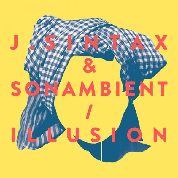 J.Sintax & Sonambient - ILLUSION