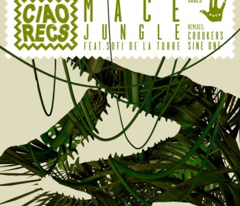 Mace – Jungle (feat. Sofi de la Torre)