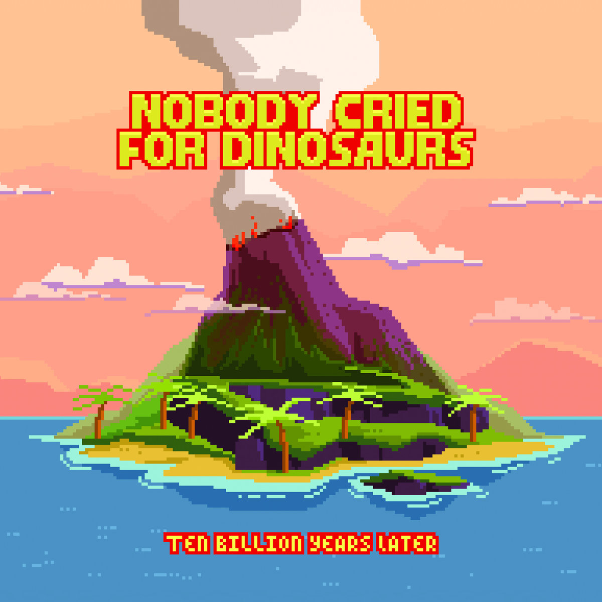 Nobody Cried For Dinosaurs - Ten Billion Years Later