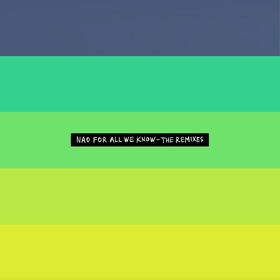 NAO - For All We Know The Remixes EP con Kaytranada, Mura Masa and more