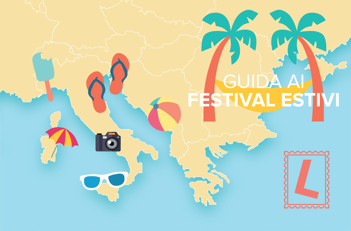 Guida ai festival estivi