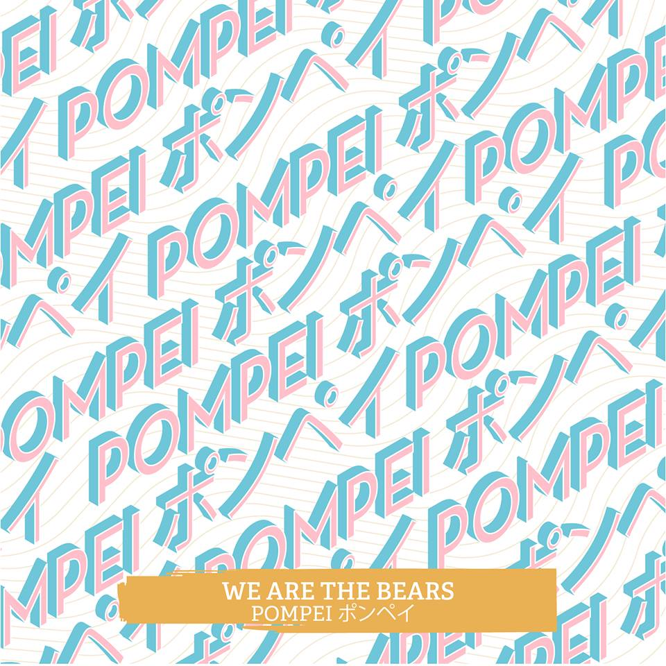 we are the bears pompei